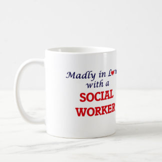 Madly in love with a Social Worker Coffee Mug