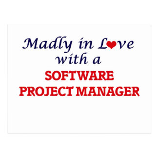 Madly in love with a Software Project Manager Postcard