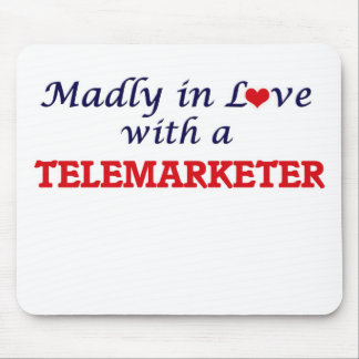 Madly in love with a Telemarketer Mouse Pad