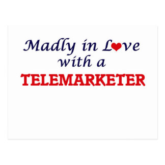 Madly in love with a Telemarketer Postcard