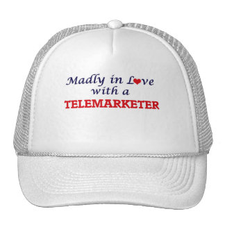 Madly in love with a Telemarketer Trucker Hat