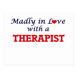 Madly in love with a Therapist Postcard