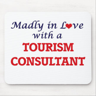 Madly in love with a Tourism Consultant Mouse Pad
