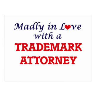 Madly in love with a Trademark Attorney Postcard