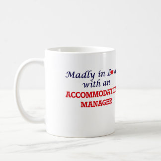 Madly in love with an Accommodation Manager Coffee Mug