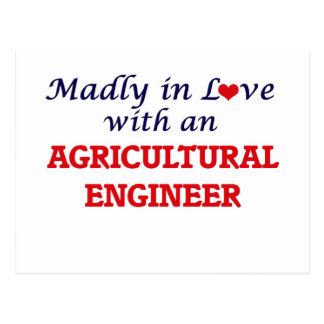 Madly in love with an Agricultural Engineer Postcard