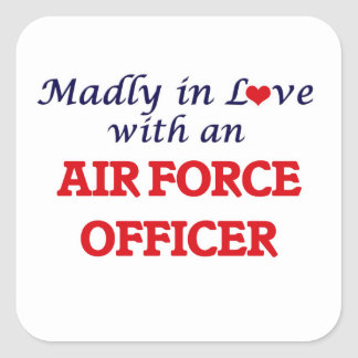 Madly in love with an Air Force Officer Square Sticker