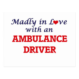 Madly in love with an Ambulance Driver Postcard