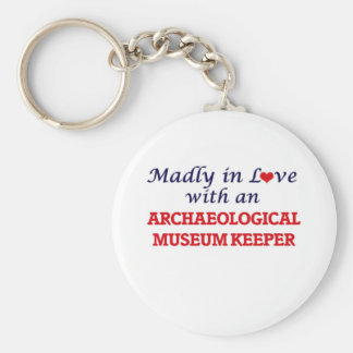 Madly in love with an Archaeological Museum Keeper Basic Round Button Keychain