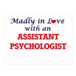 Madly in love with an Assistant Psychologist Postcard