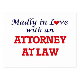 Madly in love with an Attorney At Law Postcard