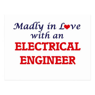 Madly in love with an Electrical Engineer Postcard