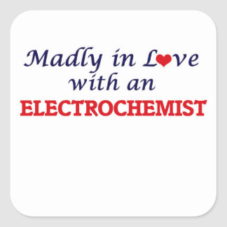 Madly in love with an Electrochemist Square Sticker