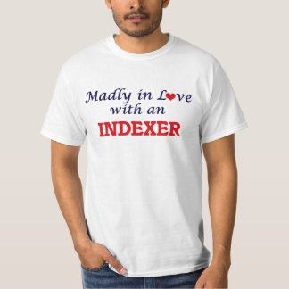 Madly in love with an Indexer T-Shirt