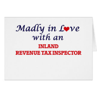 Madly in love with an Inland Revenue Tax Inspector Card