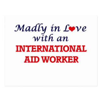 Madly in love with an International Aid Worker Postcard