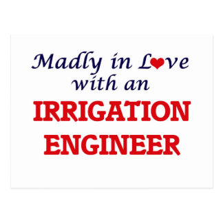 Madly in love with an Irrigation Engineer Postcard