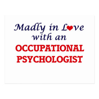 Madly in love with an Occupational Psychologist Postcard