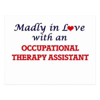 Madly in love with an Occupational Therapy Assista Postcard