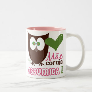 Mãe Coruja Assumida Two-Tone Coffee Mug