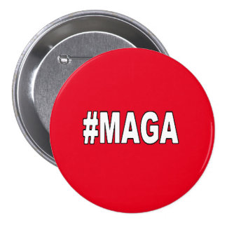 "#MAGA ""Make America Great Again""! 3 Inch Round Button"