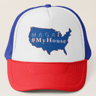 MAGA #MyHouse Trucker Hat