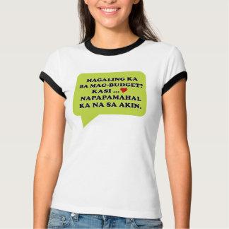 Magaling ka ba mag-budget? T-Shirt