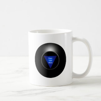 Magic 8 Ball - Your Text Coffee Mug