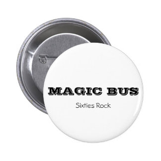 MAGIC BUS, Sixties Rock button