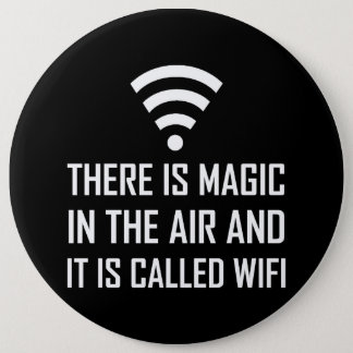 Magic In The Air Is Wifi 6 Inch Round Button