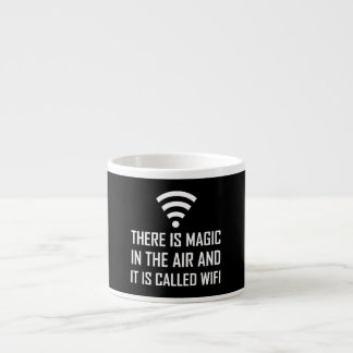 Magic In The Air Is Wifi Espresso Cup