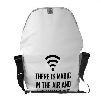 Magic In The Air Is Wifi Messenger Bags