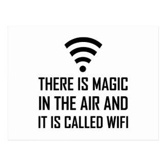 Magic In The Air Is Wifi Postcard