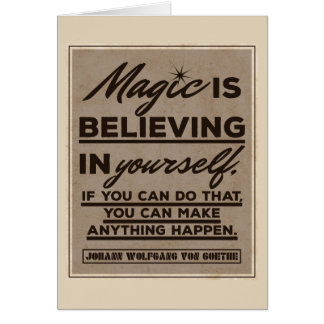 Magic is believing in yourself... card