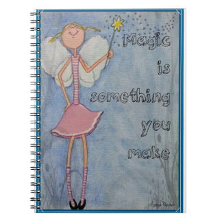 Magic is something you make notebook