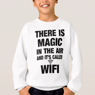 Magic Wifi Quote Sweatshirt