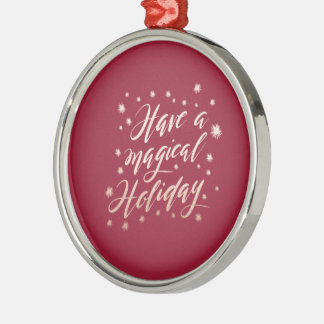 magical holiday Holiday Ornament