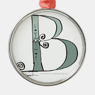 Magical Letter B from tony fernandes design Metal Ornament