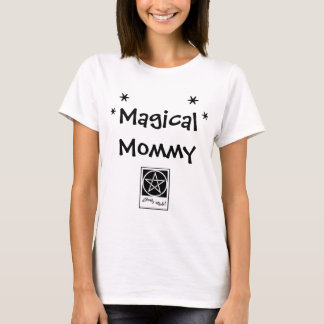 Magical Mommy - Mother's Day - Witch's T Shirt