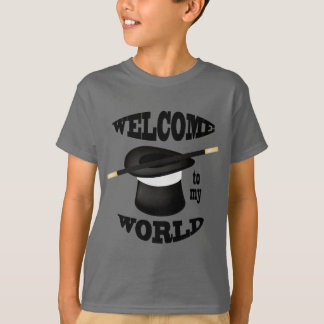 Magician Magic Welcome to my World  T-shirt