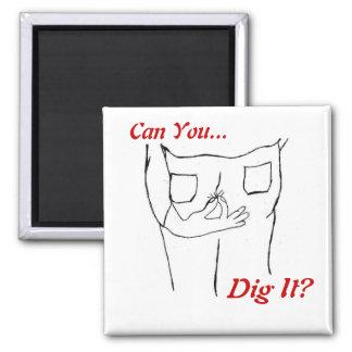 Magnet - Dig it