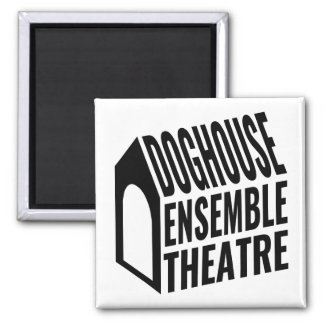 Magnet - Doghouse Ensemble Theatre