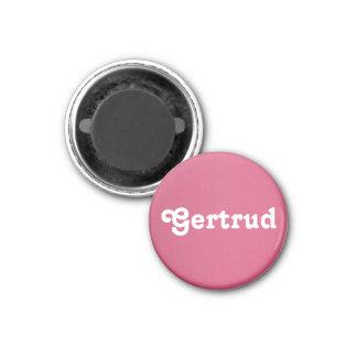 Magnet Gertrud
