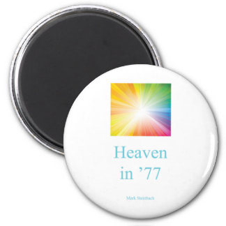 Magnet / Heaven in '77 / Light of Jesus
