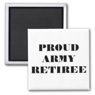 Magnet Proud Army Retiree