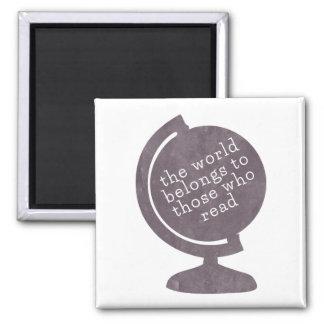 Magnet World Belongs to Those who Read Purpl Globe