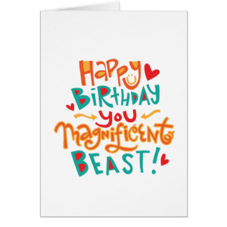 Magnificent Beast Funny Birthday Card