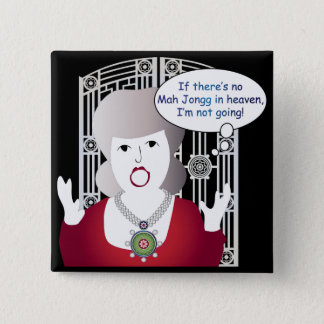Mah Jongg Sayings Heaven 2 Inch Square Button