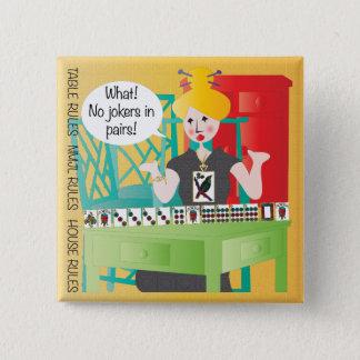 Mah Jongg Sayings No Jokers 2 Inch Square Button