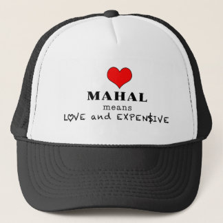 Mahal Means Trucker Hat